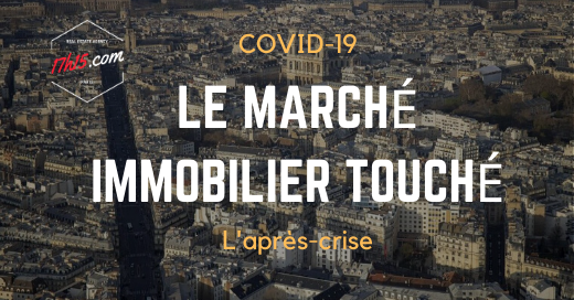 COVID-19: LE MARCHÉ IMMOBILIER
